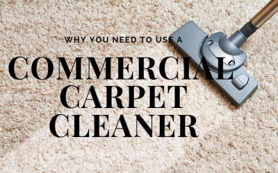 Why You Need To Use a Commercial Carpet Cleaner